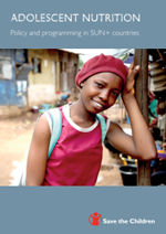 Adolescent Nutrition: Policy and programming in SUN+ countries