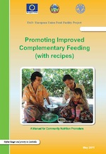 Promoting Improved Complementary Feeding (with recipes)