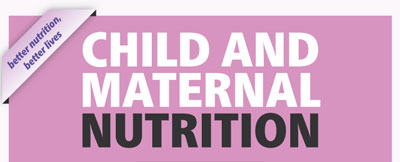 Infographic: Child and maternal nutrition